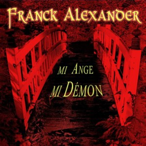 2011 franck-alexander-mi-ange-mi-demon2