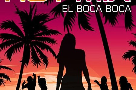 Hot'Mix – El Boca Boca