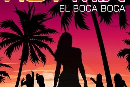 Hot'Mix – El Boca Boca
