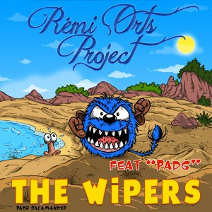 Rémi Orts Project – The Wipers