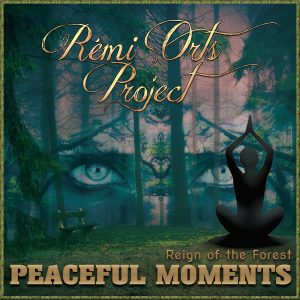 Peaceful Moments (Reign of the forest)