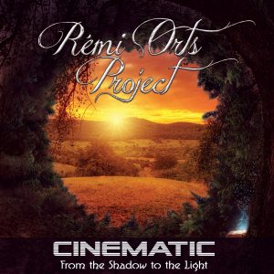 Rémi Orts Project – Cinematic (from the shadow to the light)